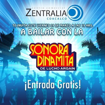 La Sonora Dinamita En Zentralia Coacalco