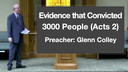 10/11/17 - Glenn Colley - Evidence that Convicted 3000 People (Acts 2)
