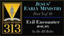 LMP313:145: Evil Encounter - BJ Boles