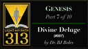 ___007: Divine Deluge - Dr. Bobby Boles