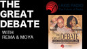 THE GREAT DEBATE WITH REMA & MOYA 12-21-18 A