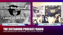 THE SISTAHOOD PODCAST/RADIO SHOW 4-19-19