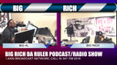 BIG RICH DA RULER SHOW 4-20-19