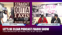 LET'S BE CLEAR PODCAST/RADIO SHOW 5-25-19