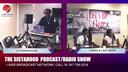 THE SISTAHOOD PODCAST/RADIO 7-12-19