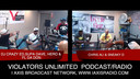 THE VIOLATORS UNLIMITED PODCAST/RADIO SHOW 8-3-19