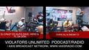 THE VIOLATORS UNLIMITED PODCAST/RADIO SHOW 8-3-19