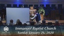 IBC 01-26-20 Sunday Evening Service Immanuel Baptist Church Lebanon, TN