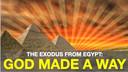 3/29/2020 - God Provides A Way (Exodus 13-14)
