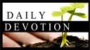 Daily Devotion (4-18-2020)