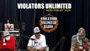 Violators Unlimited Podcast/Radio 5-16-2020