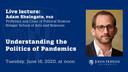 Understanding the Politics of Pandemics