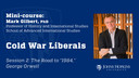 """Session 2: Cold War Liberals: The Road to George Orwell's """"1984"""""""