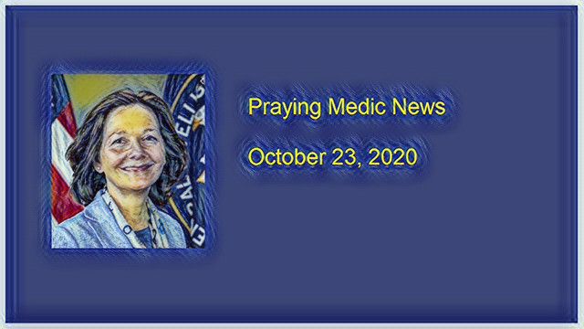 Praying Medic News 10-23-2020