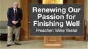 9/8/2021 - Passion for Finishing Well